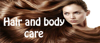Hair and body care